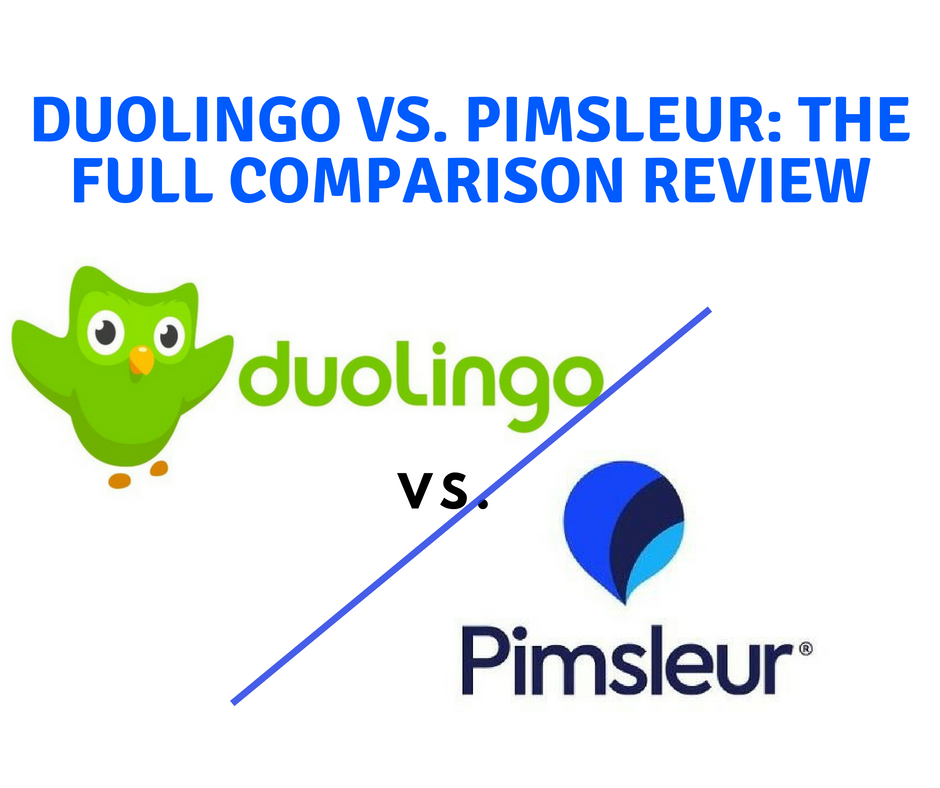 Duolingo vs Pimsleur [Apr 2021]: Full Comparison