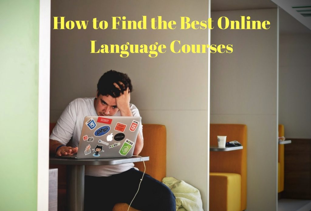 How to Find the Best Online Language Courses