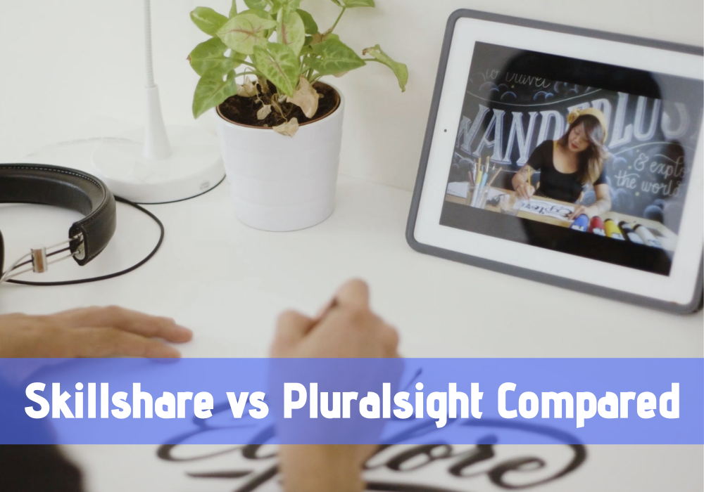 Skillshare vs Pluralsight: Which is the Best Online Learning Site