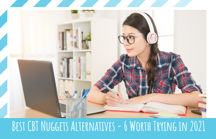 Best CBT Nuggets Alternatives: Top 6 Worth Trying in 2021
