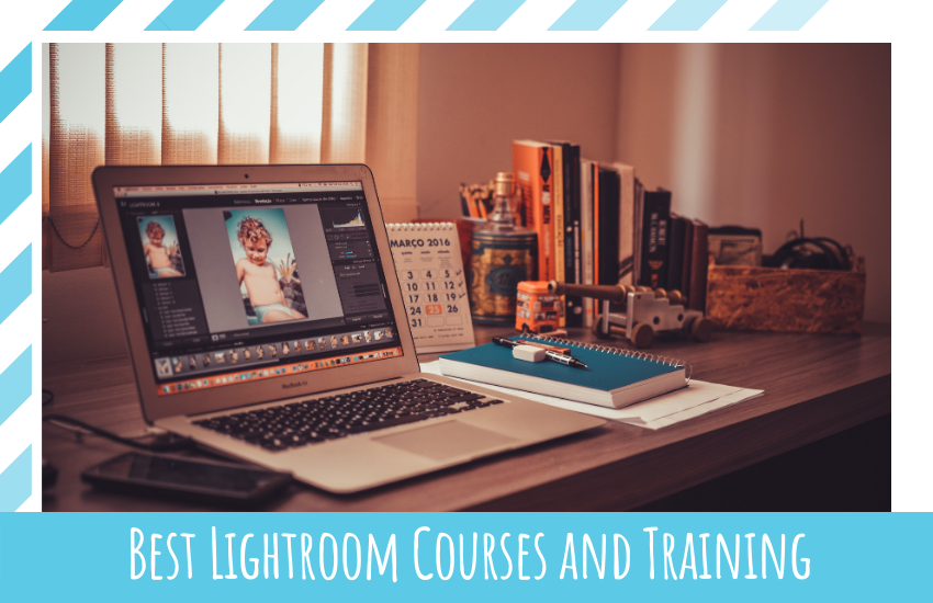 Best Lightroom Courses and Training in 2021