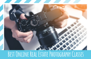 Best Online Real Estate Photography Classes