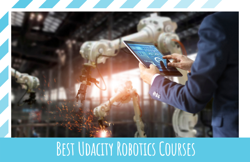 Best Udacity Robotics Courses: Which is Right For You?