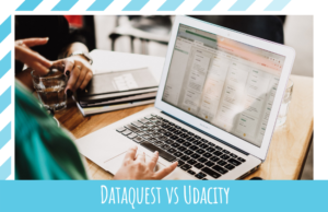 Dataquest vs Udacity: Which is the Better Platform in 2021