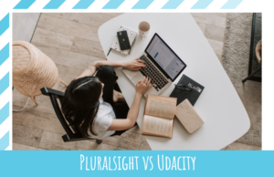Pluralsight vs Udacity [2021]: Which is the Better Platform?