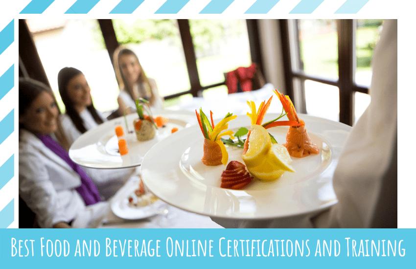 Best Food and Beverage Online Certifications
